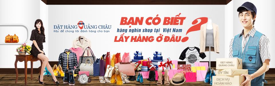 dat-hang-quang-chau-nguon-hang-cho-shop